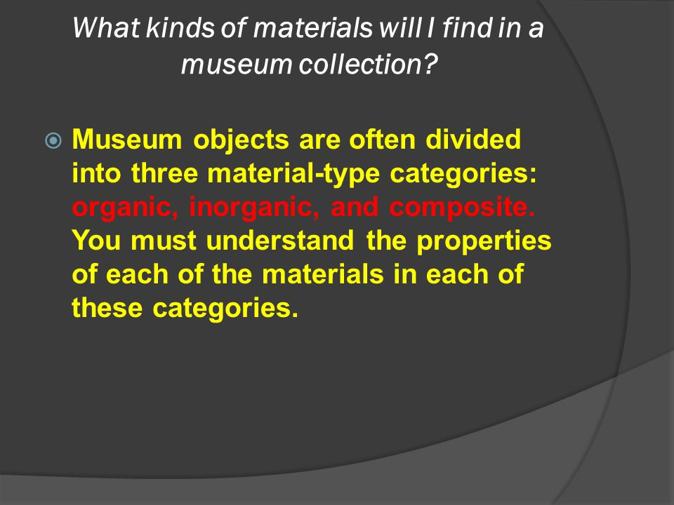 What kinds of materials will I find in a museum collection