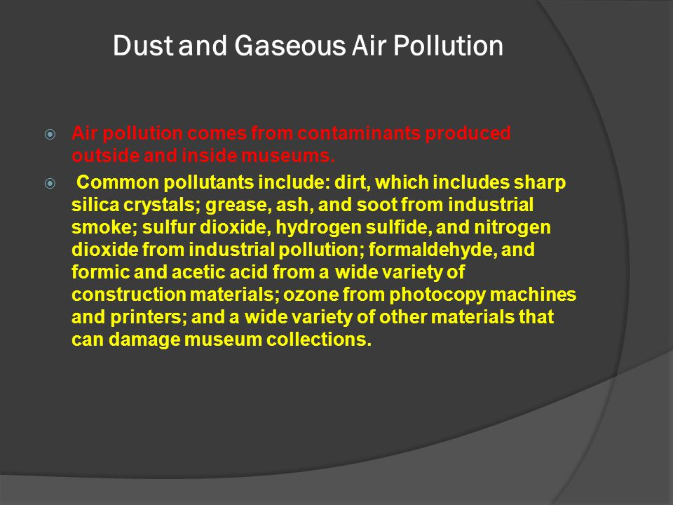 Dust and Gaseous Air Pollution