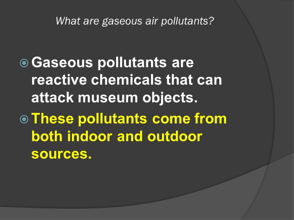 What are gaseous air pollutants