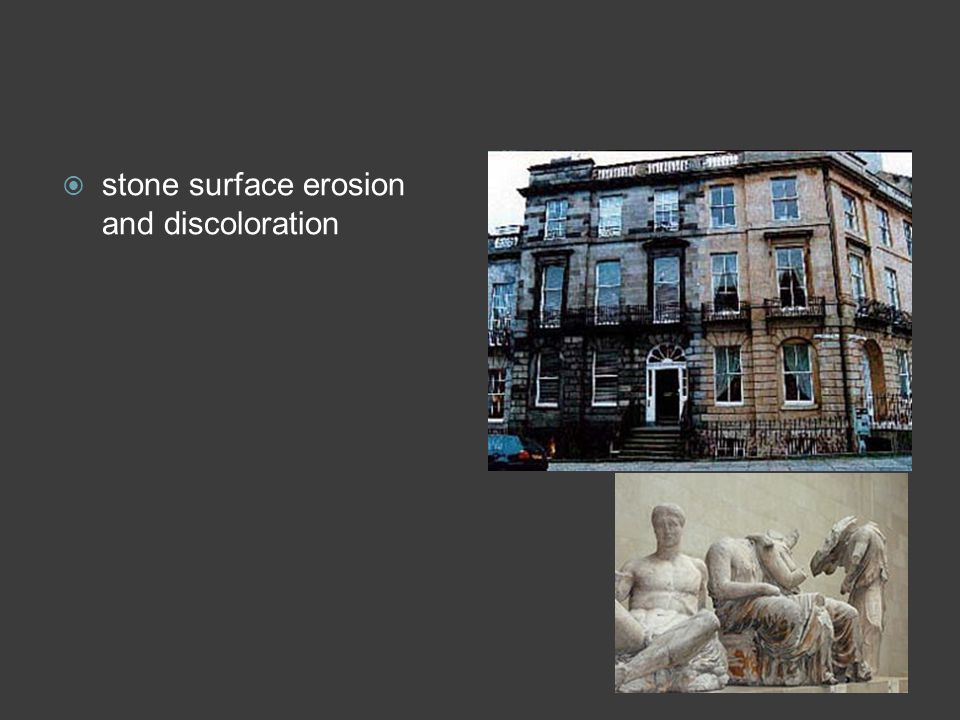 stone surface erosion and discoloration