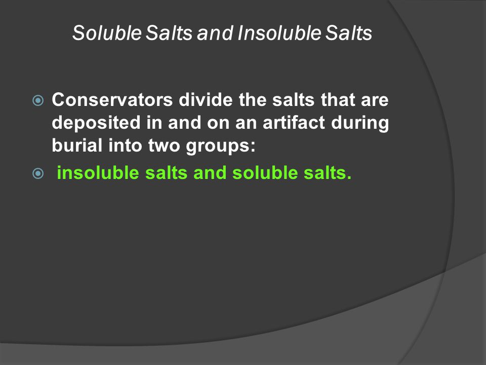 Soluble Salts and Insoluble Salts