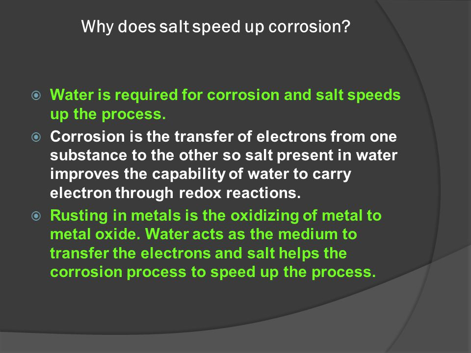 Why does salt speed up corrosion