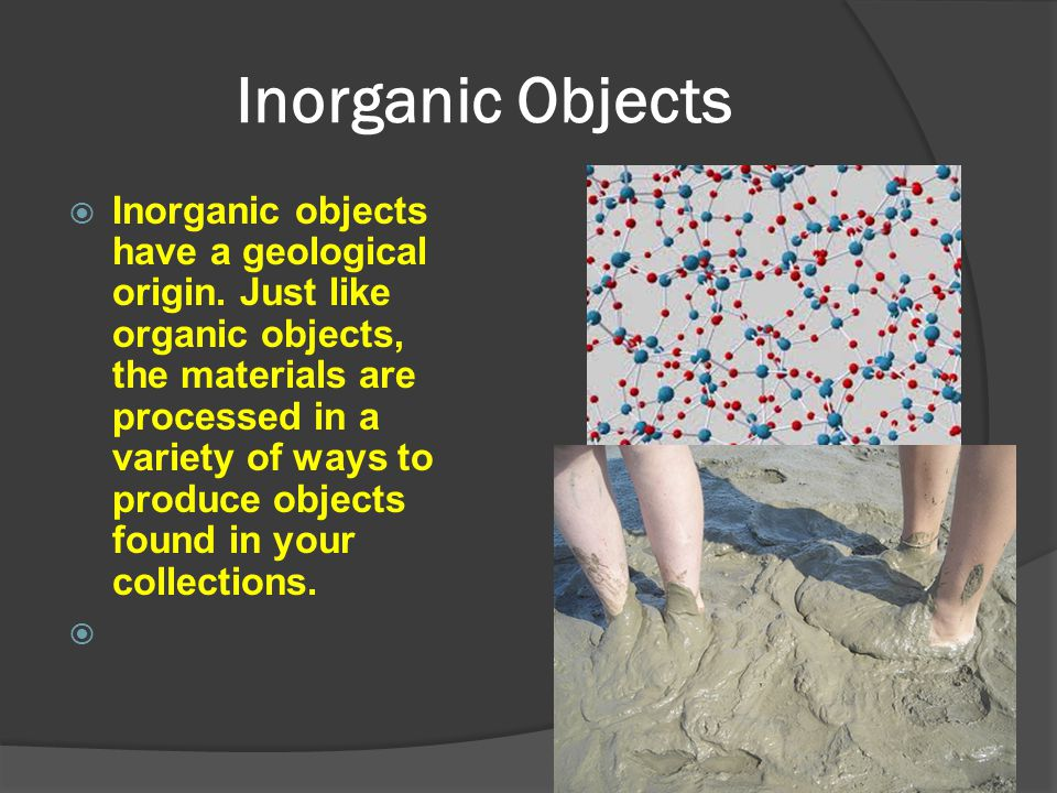 Inorganic Objects