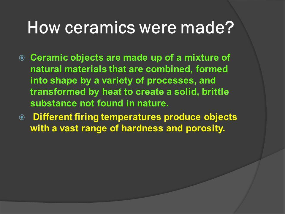 How ceramics were made