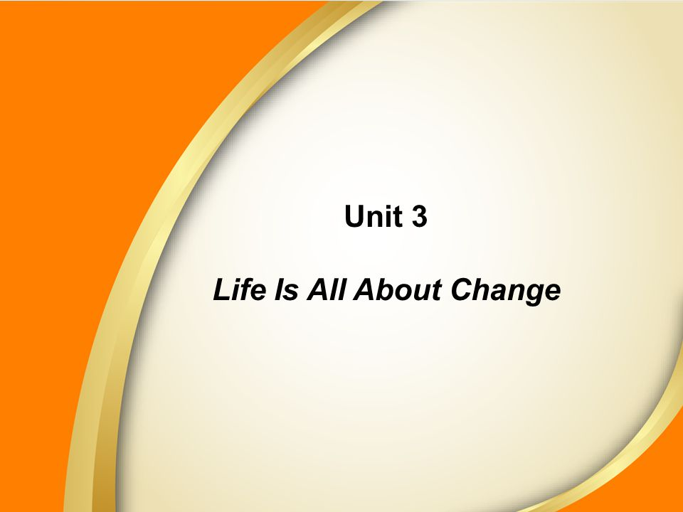 Life Is All About Change