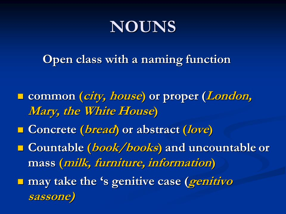 NOUNS Open class with a naming function