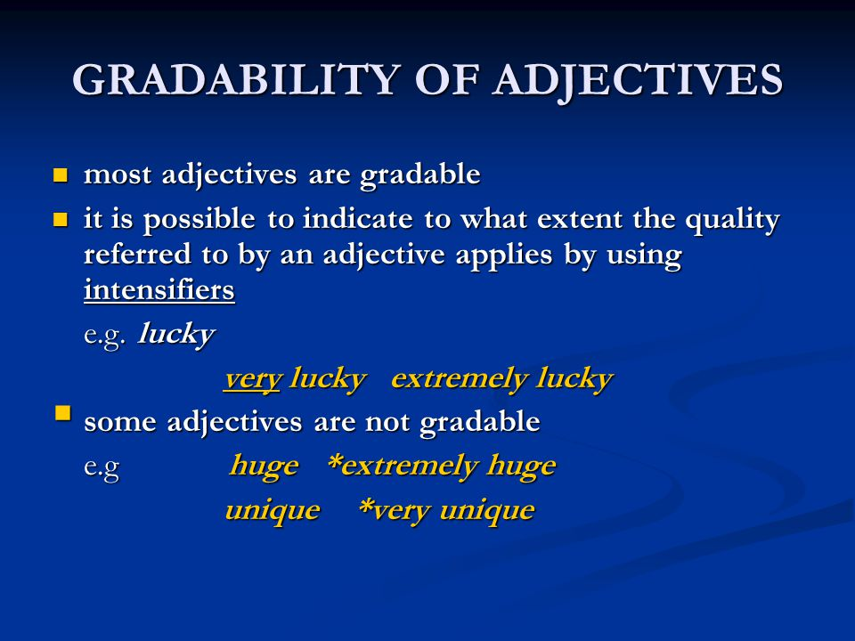 GRADABILITY OF ADJECTIVES