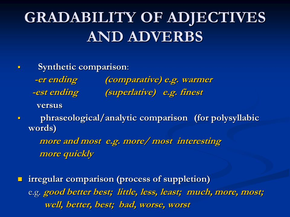 GRADABILITY OF ADJECTIVES AND ADVERBS