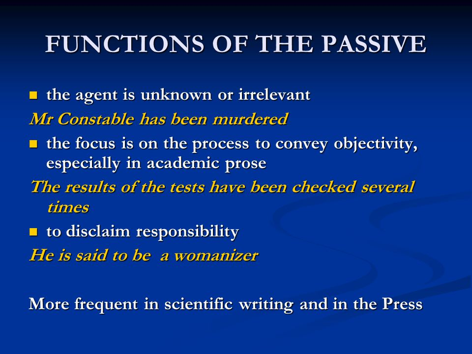 FUNCTIONS OF THE PASSIVE