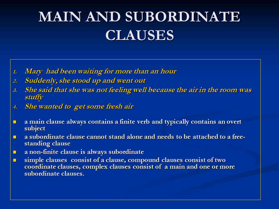 MAIN AND SUBORDINATE CLAUSES
