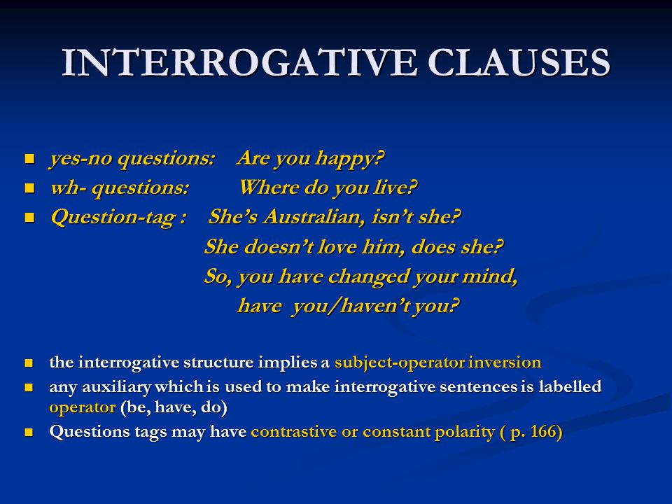 INTERROGATIVE CLAUSES