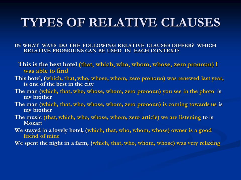 TYPES OF RELATIVE CLAUSES