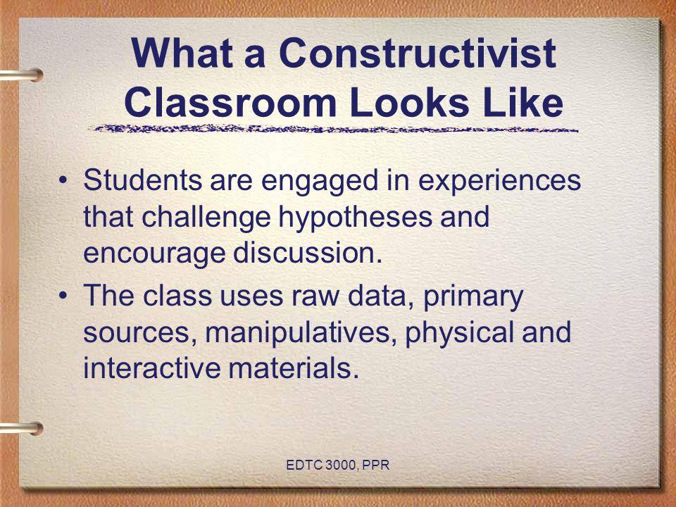 What a Constructivist Classroom Looks Like
