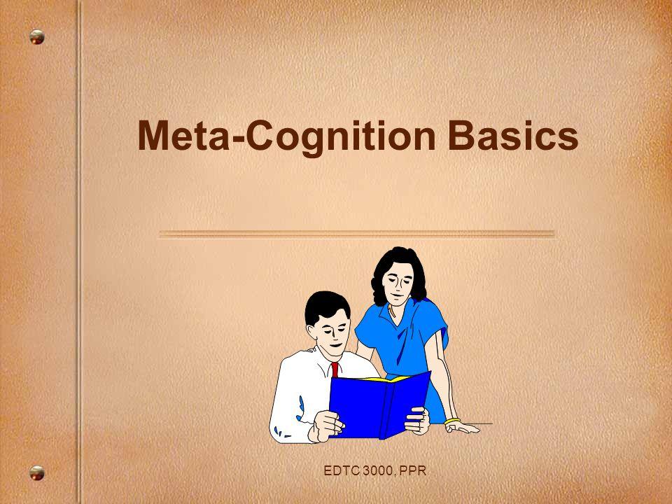 Meta-Cognition Basics