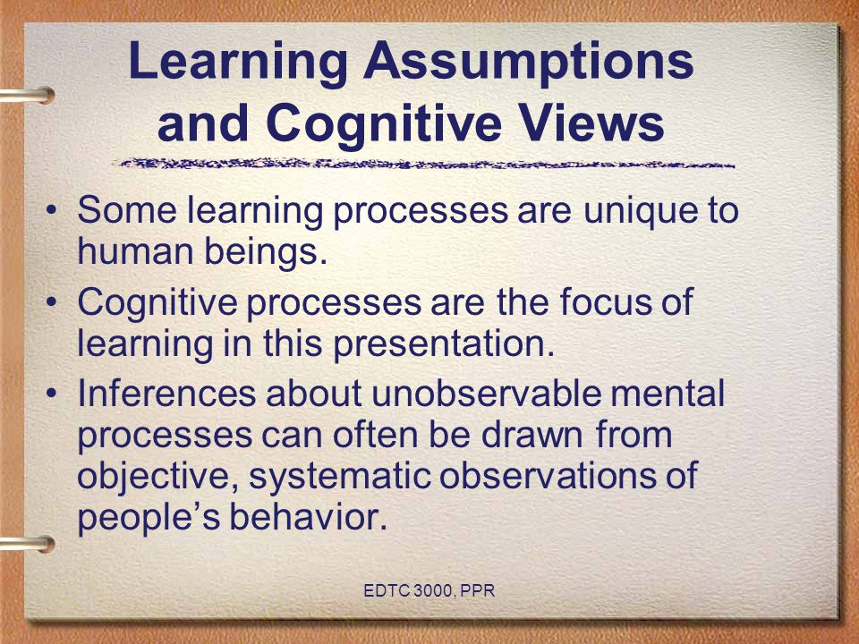 Learning Assumptions and Cognitive Views