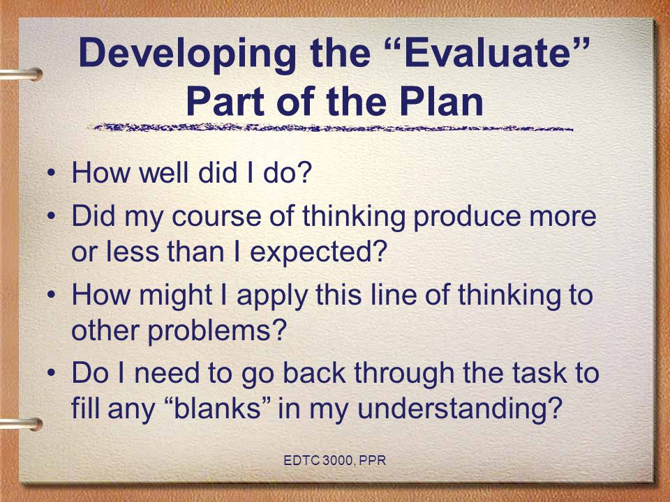Developing the Evaluate Part of the Plan