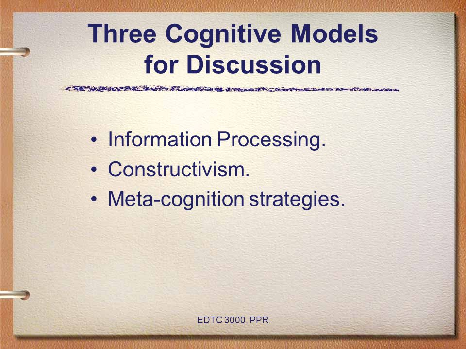 Three Cognitive Models for Discussion