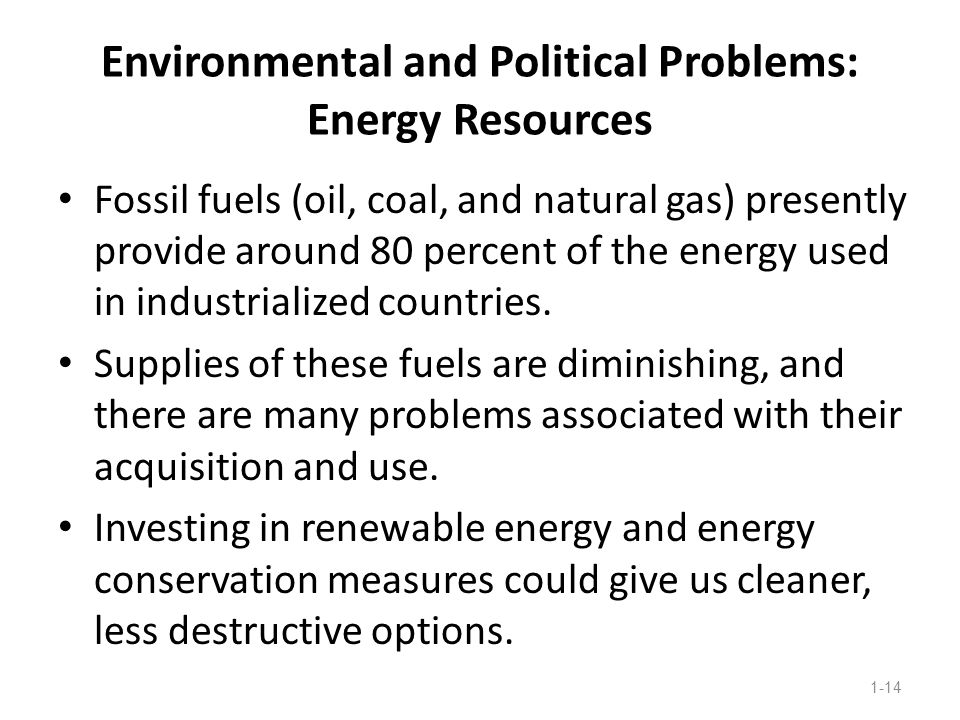 Environmental and Political Problems: Energy Resources