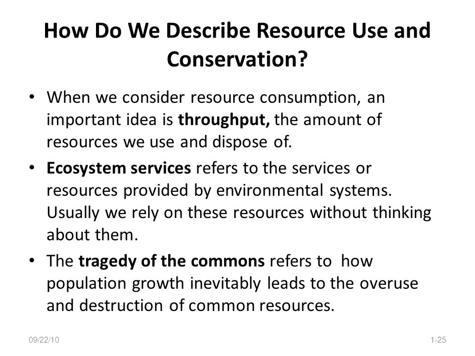 How Do We Describe Resource Use and Conservation