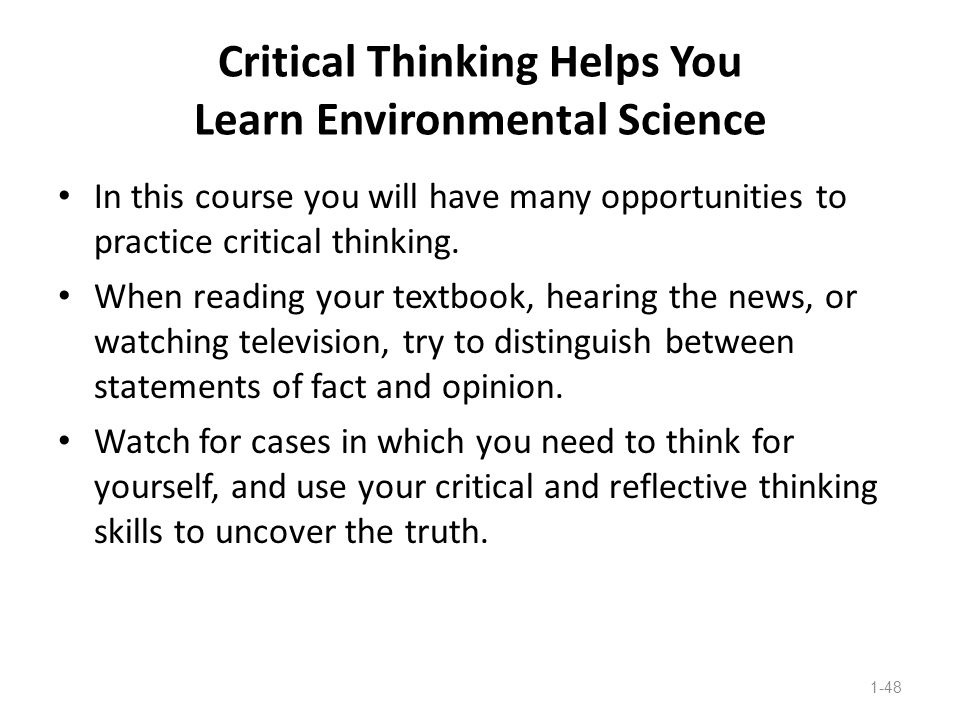 Critical Thinking Helps You Learn Environmental Science