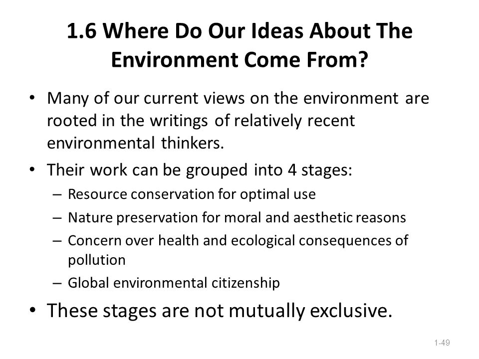1.6 Where Do Our Ideas About The Environment Come From