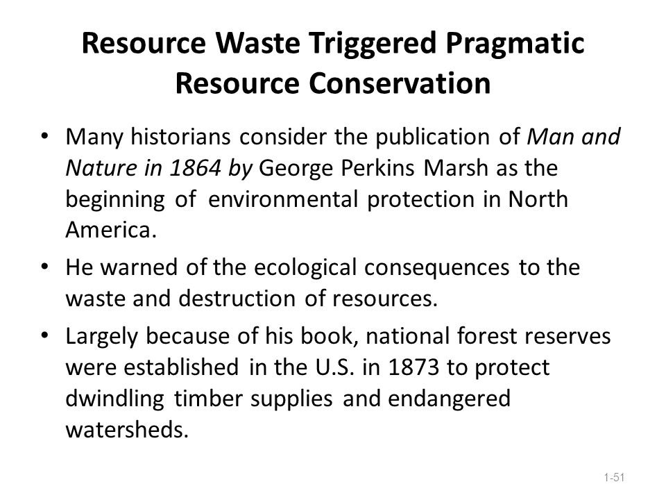 Resource Waste Triggered Pragmatic Resource Conservation