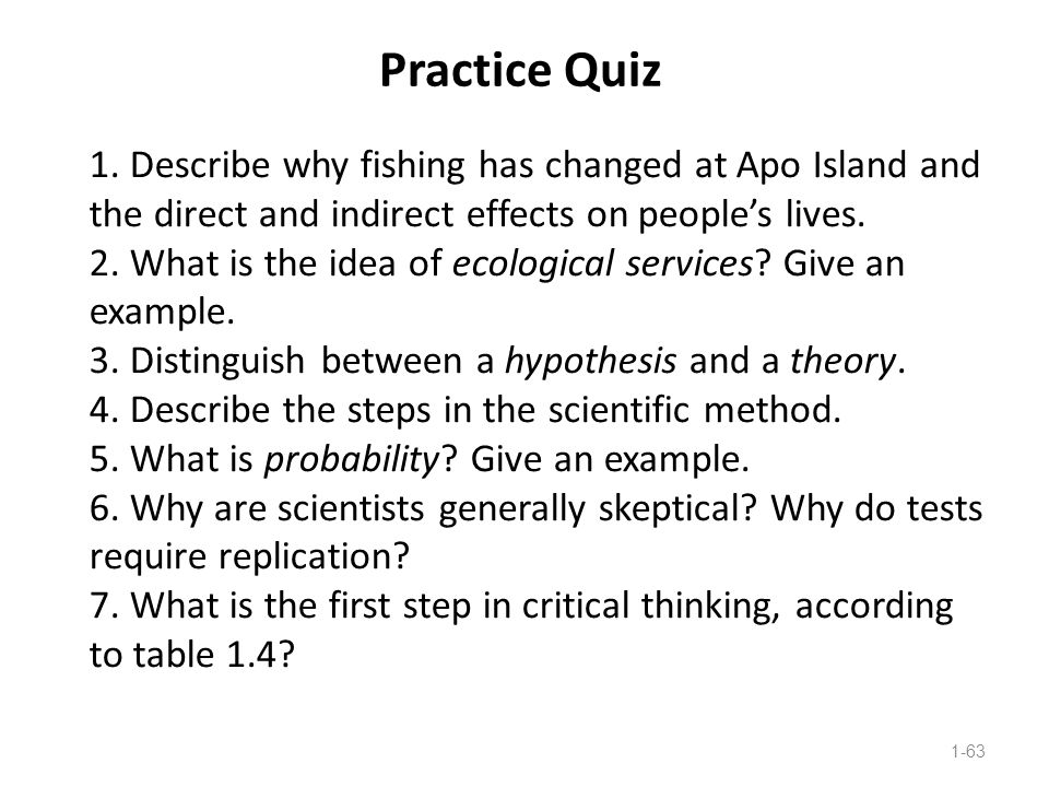 Practice Quiz 1. Describe why fishing has changed at Apo Island and the direct and indirect effects on people's lives.
