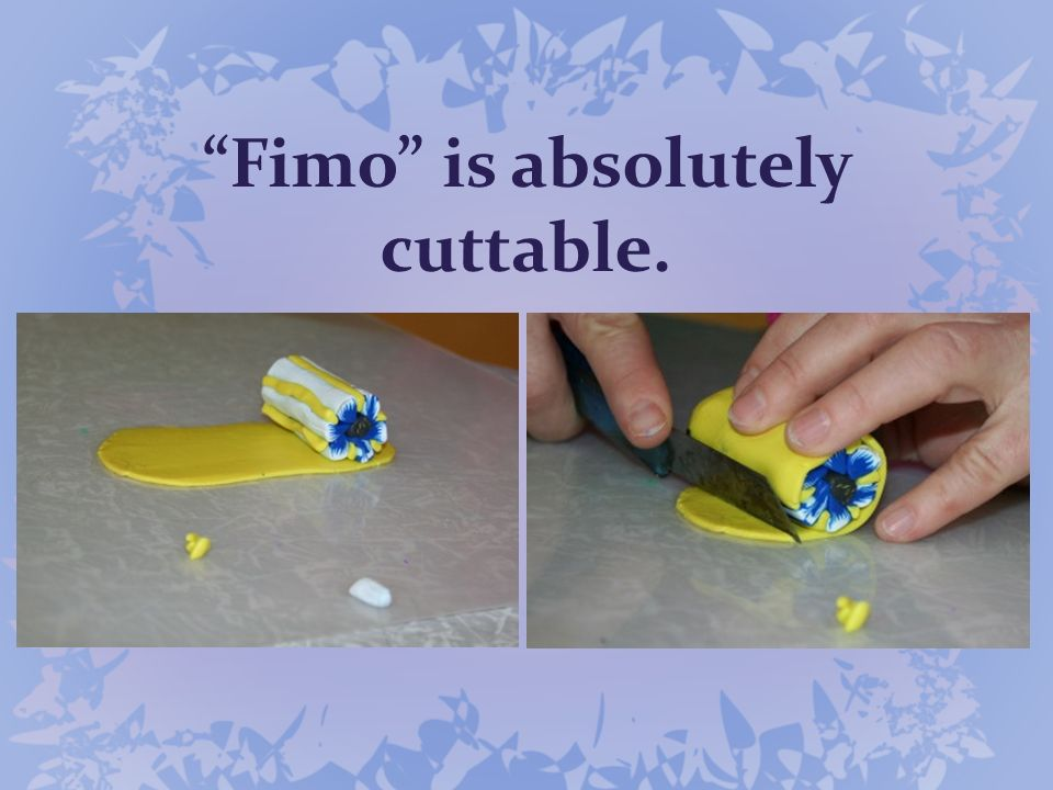 Fimo is absolutely cuttable.