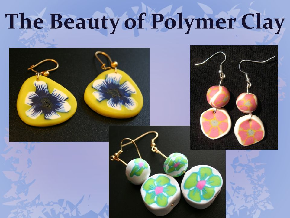 The Beauty of Polymer Clay