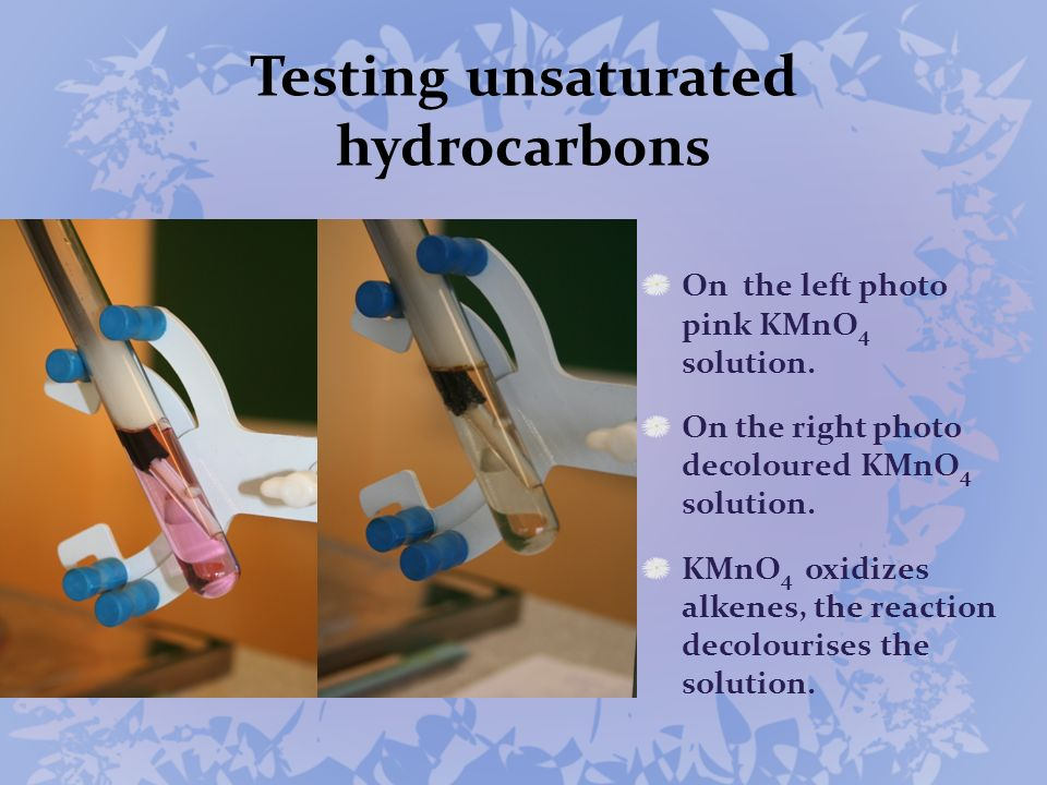 Testing unsaturated hydrocarbons