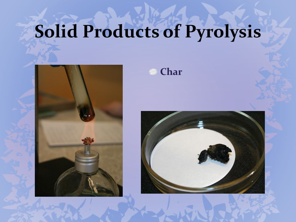 Solid Products of Pyrolysis