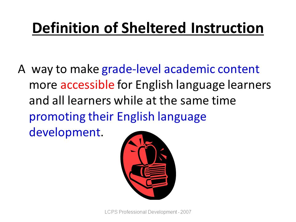 Definition of Sheltered Instruction