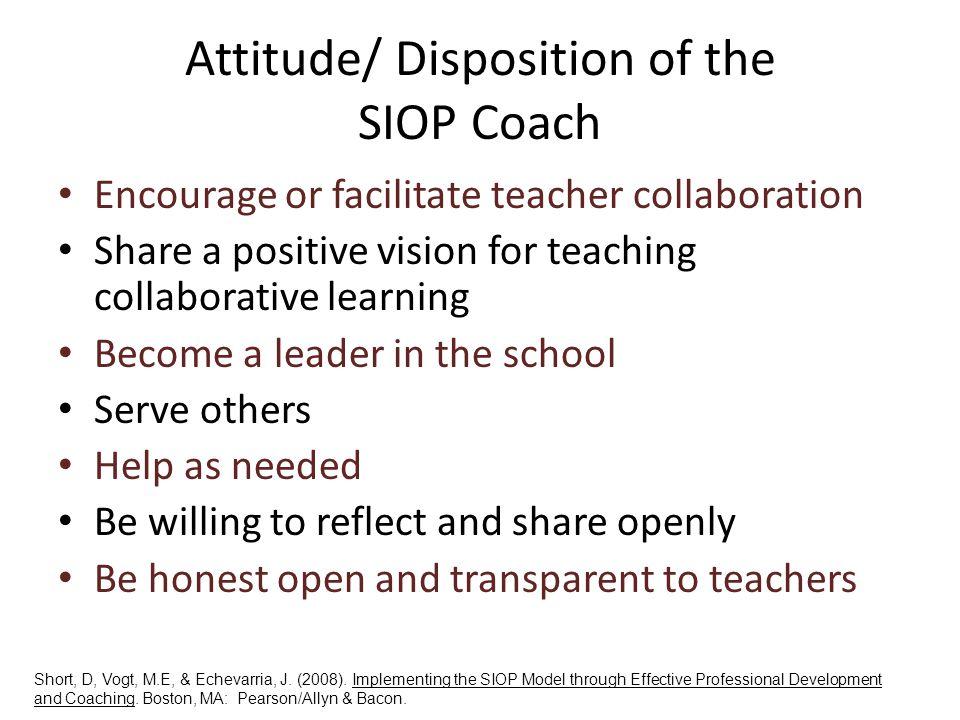 Attitude/ Disposition of the SIOP Coach