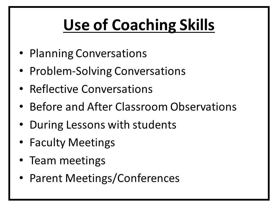 Use of Coaching Skills Planning Conversations