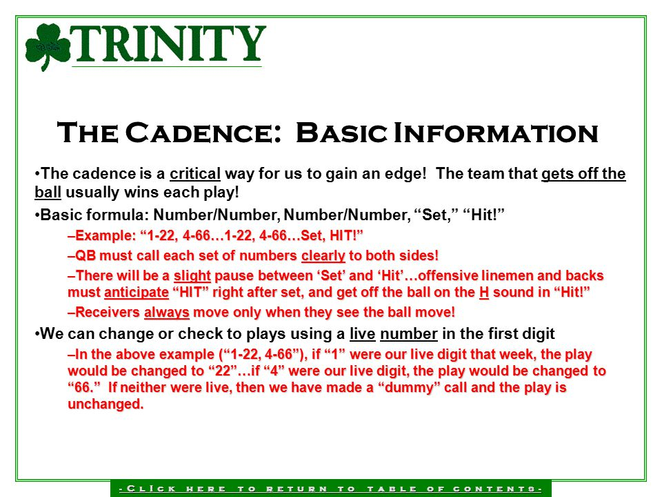 The Cadence: Basic Information