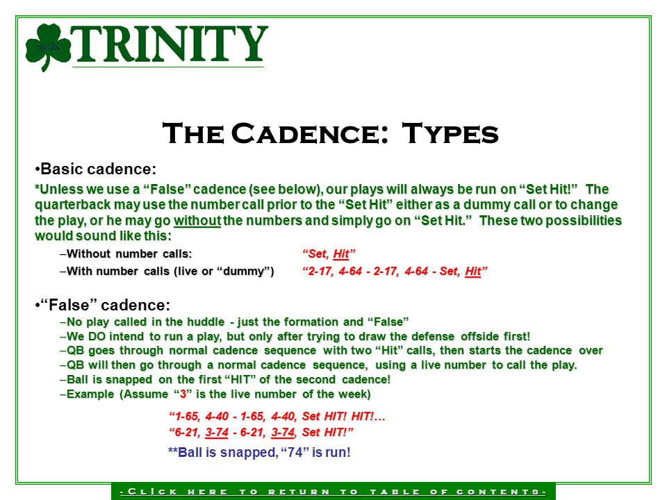 The Cadence: Types Basic cadence: False cadence:
