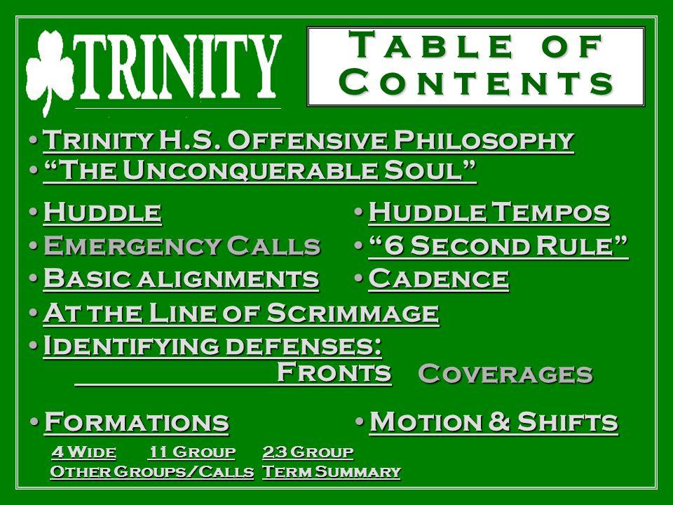 T a b l e o f C o n t e n t s Trinity H.S. Offensive Philosophy