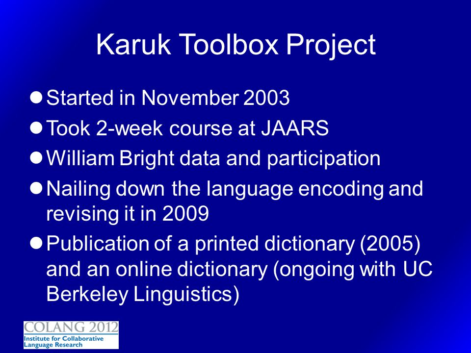 Karuk Toolbox Project Started in November 2003