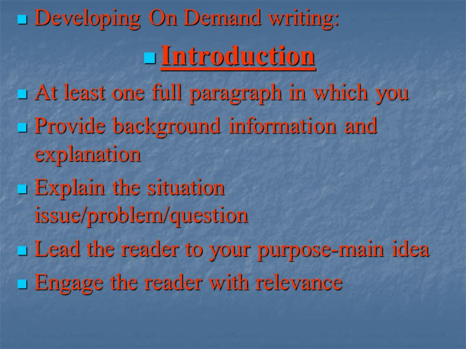Introduction Developing On Demand writing: