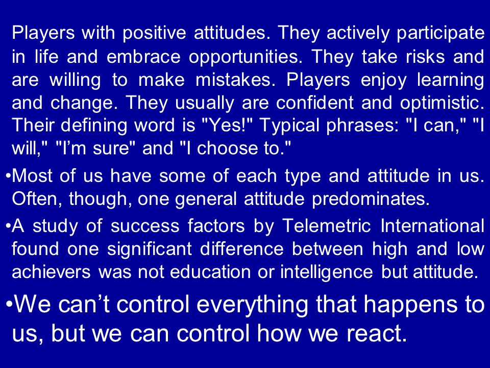 Players with positive attitudes