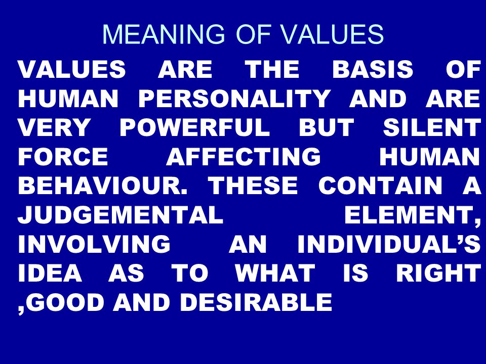 MEANING OF VALUES