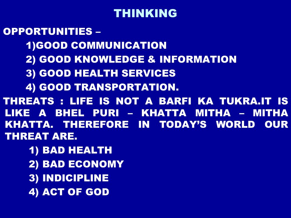 THINKING OPPORTUNITIES – 1)GOOD COMMUNICATION