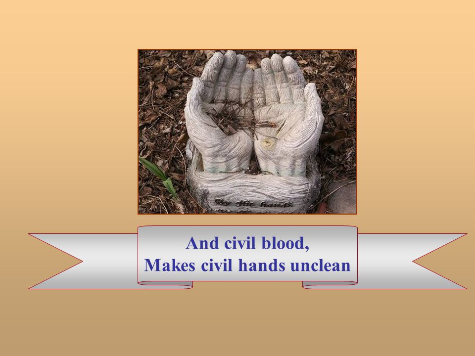 Makes civil hands unclean