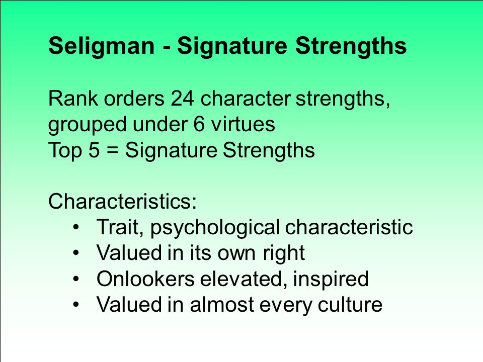 Seligman - Signature Strengths
