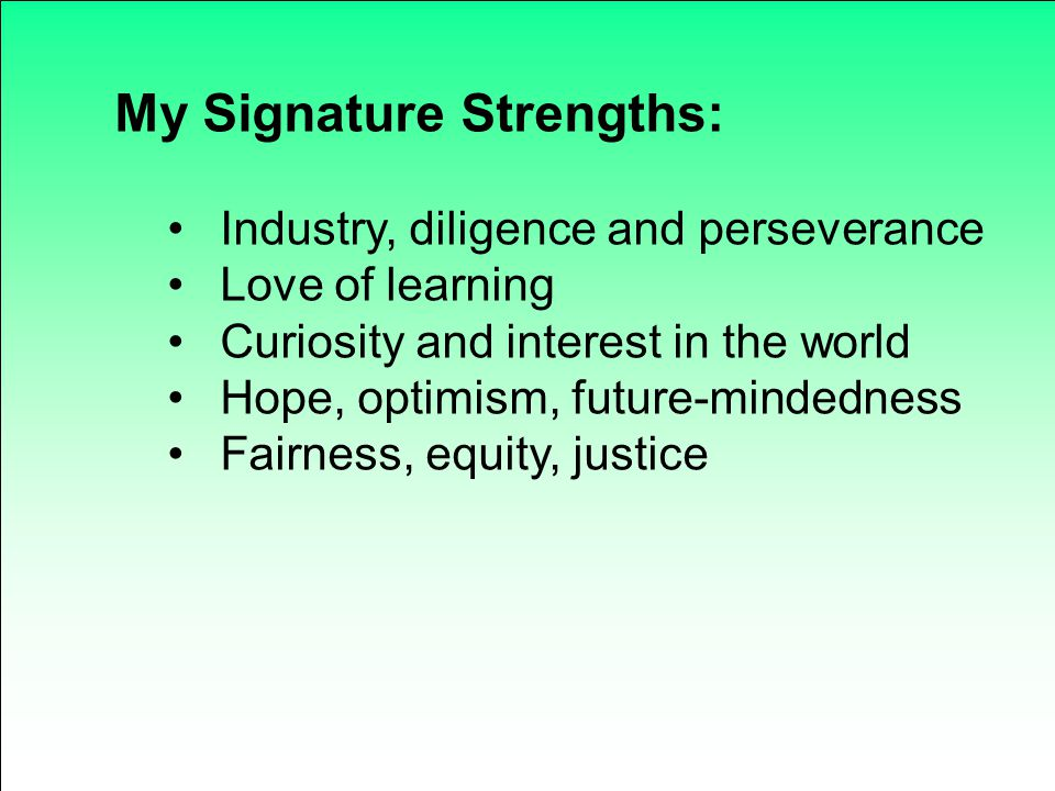My Signature Strengths: