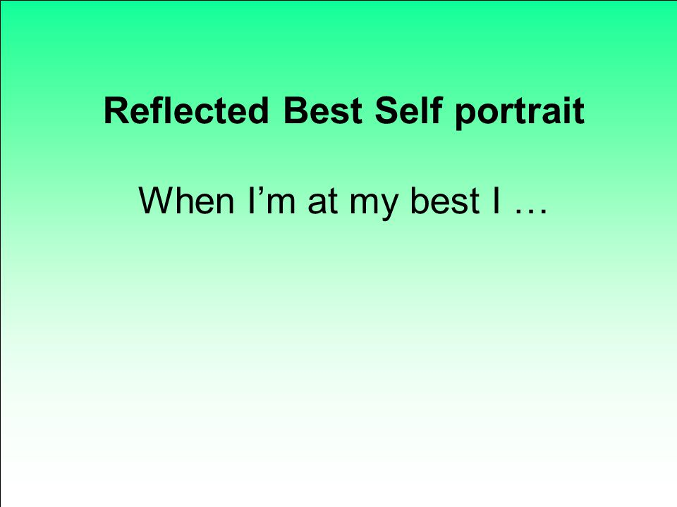 Reflected Best Self portrait