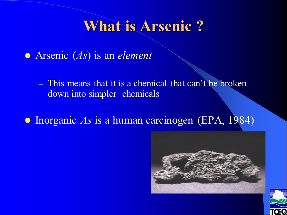 What is Arsenic Arsenic (As) is an element