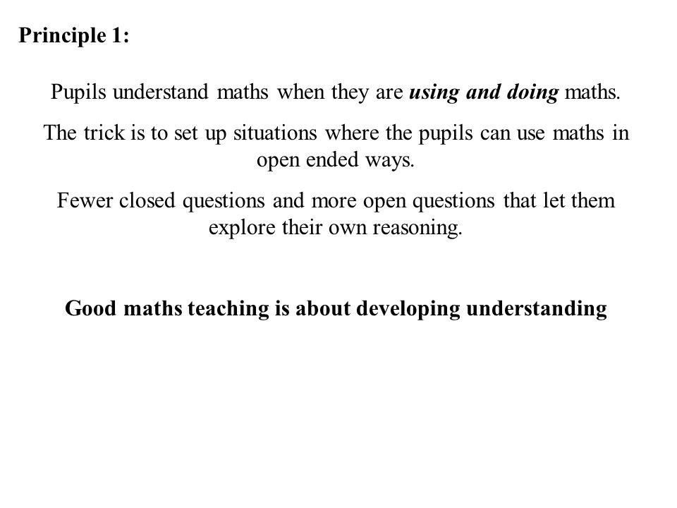 Good maths teaching is about developing understanding