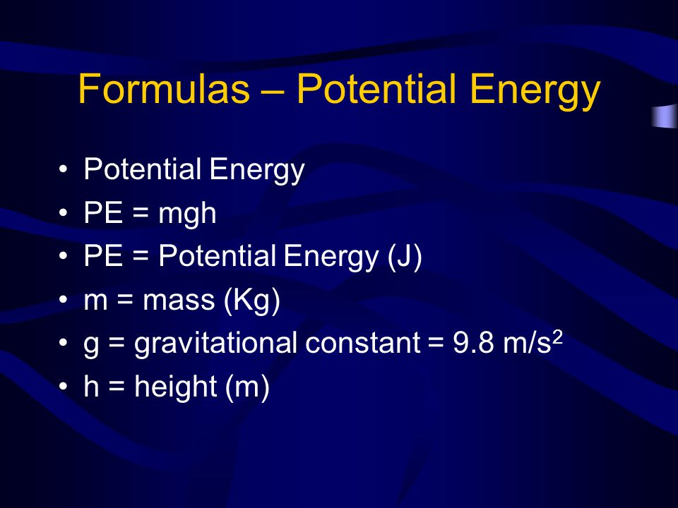 Formulas – Potential Energy