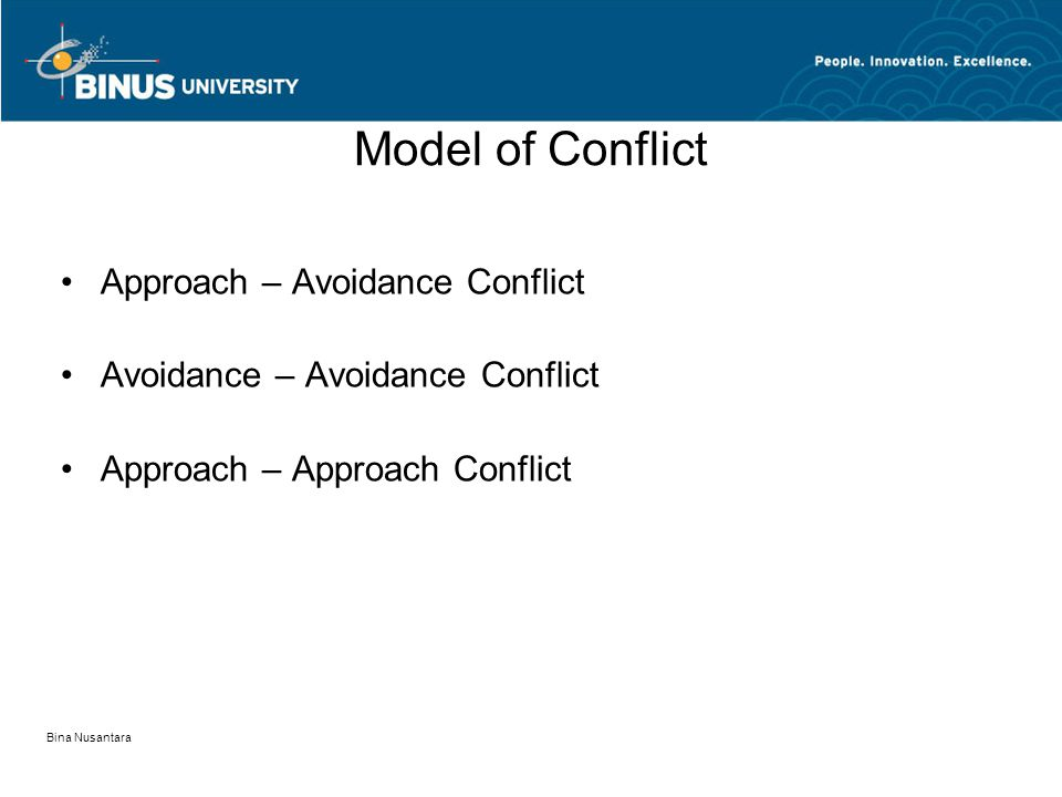 Model of Conflict Approach – Avoidance Conflict